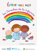 Wolters Kluwer publica un libro de cuentos gratuito para ayudar a los niños a conocer sus derechos